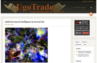 http://www.ugotrade.com/2007/09/24/artificial-general-intelligence-in-second-life/