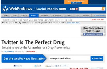http://www.webpronews.com/twitter-is-the-perfect-drug-2012-03