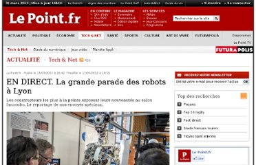 http://www.lepoint.fr/high-tech-internet/en-direct-les-robots-paradent-a-lyon-15-03-2012-1441761_47.php