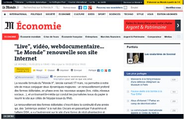 http://www.lemonde.fr/economie/article/2012/03/19/live-video-webdocumentaire-le-monde-renouvelle-son-site-internet_1671918_3234.html#xtor=RSS-3208