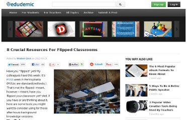 http://edudemic.com/2012/03/8-crucial-resources-for-flipped-classrooms/