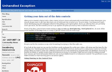 http://weblogs.asp.net/davidfowler/archive/2008/12/12/getting-your-data-out-of-the-data-controls.aspx