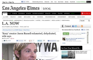http://latimesblogs.latimes.com/lanow/2012/03/kony-creator-jason-russell-exhausted-dehydrated-wife-says.html