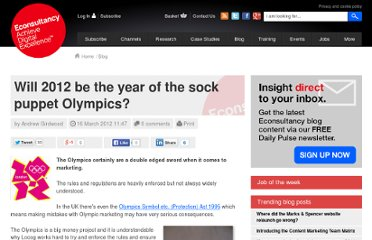 http://econsultancy.com/uk/blog/9323-will-2012-be-the-year-of-the-sock-puppet-olympics