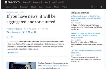 http://gigaom.com/2012/03/19/if-you-have-news-it-will-be-aggregated-andor-curated/