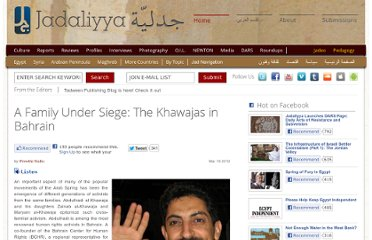 http://www.jadaliyya.com/pages/index/4738/a-family-under-siege_the-khawajas-in-bahrain