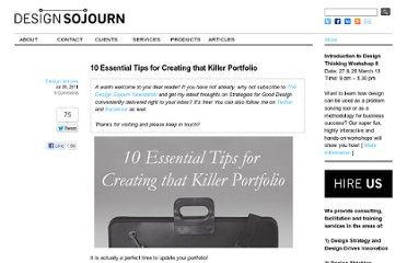 http://www.designsojourn.com/10-essential-tips-for-creating-that-killer-portfolio/