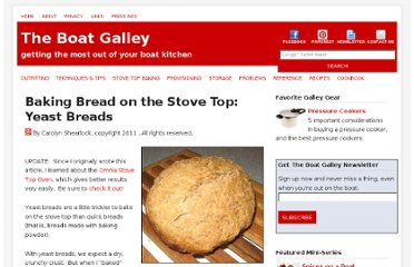 http://theboatgalley.com/baking-bread-stove-top-yeast-breads/