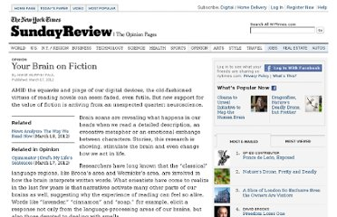 http://www.nytimes.com/2012/03/18/opinion/sunday/the-neuroscience-of-your-brain-on-fiction.html?_r=1&ref=general&src=me&pagewanted=all