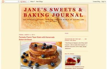http://janessweets.blogspot.com/2011/03/if-you-want-really-good-french-toast.html