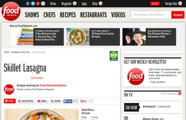 http://www.foodnetwork.com/recipes/food-network-kitchens/skillet-lasagna-recipe/index.html?nl=FNW_031912_toprecipe2headline