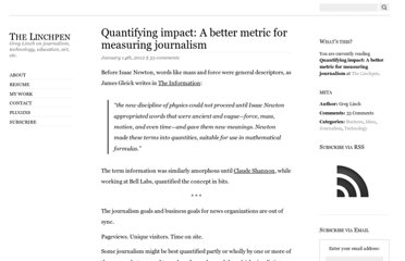 http://www.greglinch.com/2012/01/quantifying-impact-a-better-metric-for-measuring-journalism.html