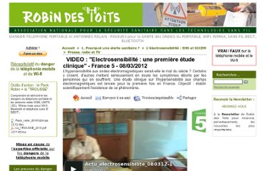 http://www.robindestoits.org/VIDEO-Electrosensibilite-une-premiere-etude-clinique-France-5-08-03-2012_a1491.html