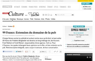 http://www.lexpress.fr/culture/cinema/99-francs-extension-du-domaine-de-la-pub_475244.html