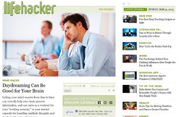 http://lifehacker.com/5894782/daydreaming-can-be-good-for-your-brain
