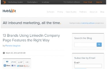 http://blog.hubspot.com/blog/tabid/6307/bid/31889/13-Brands-Using-LinkedIn-Company-Page-Features-the-Right-Way.aspx