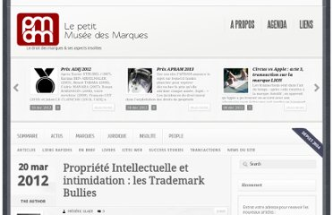 http://www.pmdm.fr/wp/2012/03/20/propriete-intellectuelle-et-intimidation-les-trademark-bullies/