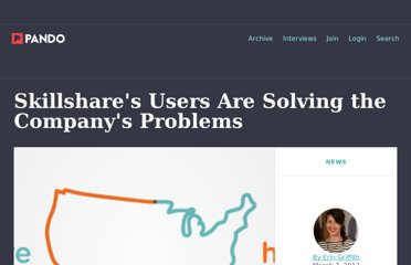 http://pandodaily.com/2012/03/07/skillshares-users-are-solving-the-companys-problems/