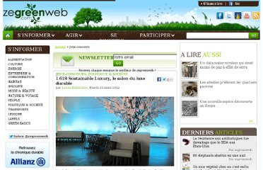 http://www.zegreenweb.com/sinformer/1-618-sustainable-luxury-le-salon-du-luxe-durable-jeu-concours,50993