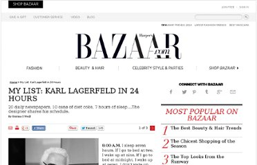 http://www.harpersbazaar.com/fashion/fashion-articles/24-hours-with-karl-lagerfeld-0412#slide-1