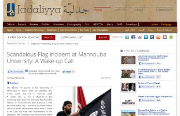 http://www.jadaliyya.com/pages/index/4748/scandalous-flag-incident-at-mannouba-university_a