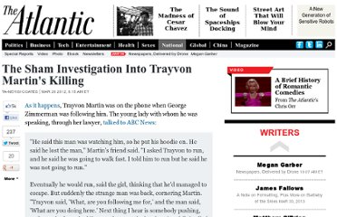 http://www.theatlantic.com/national/archive/2012/03/the-sham-investigation-into-trayvon-martins-killing/254776/