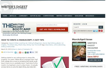 http://www.writersdigest.com/online-editor/how-to-write-a-manuscript-5-excellent-tips