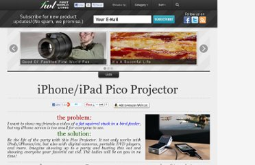 http://www.firstworldliving.com/office/iphoneipad-pico-projector/