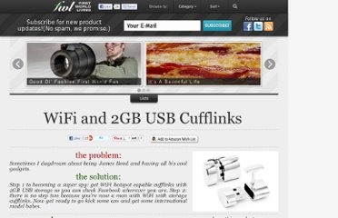 http://www.firstworldliving.com/onepercenters/wifi-and-2gb-usb-cufflinks/