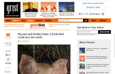 http://grist.org/list/pig-ears-and-donkey-butts-5-food-that-could-save-the-world/