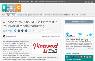 http://www.business2community.com/pinterest/6-reasons-you-should-use-pinterest-in-your-social-media-marketing-0149361