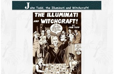 http://kt70.com/~jamesjpn/articles/john_todd_and_the_illuminati.htm