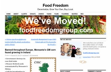 http://foodfreedom.wordpress.com/2010/08/17/banned-throughout-europe-monsantos-gm-corn-found-growing-in-ireland/