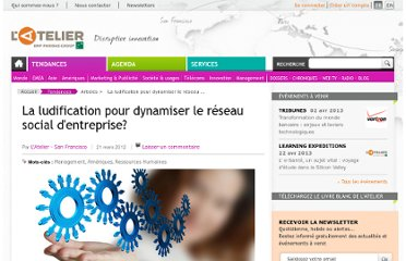 http://www.atelier.net/trends/articles/ludification-dynamiser-reseau-social-dentreprise