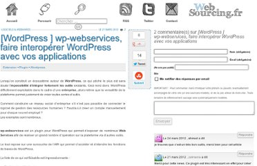 http://blog.websourcing.fr/wordpress-webservices-faire-interoperer-wordpress-avec-applications/