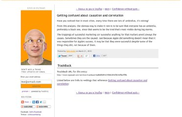 http://sethgodin.typepad.com/seths_blog/2012/03/getting-confused-about-causation-and-correlation.html