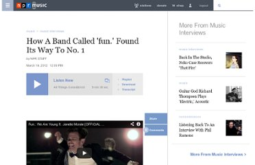http://www.npr.org/2012/03/18/148754959/how-a-band-called-fun-found-its-way-to-no-1