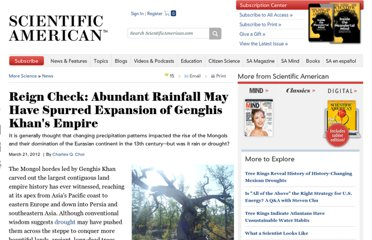 http://www.scientificamerican.com/article.cfm?id=abundant-rainfall-may-have-spurred-expansion-of-genghis-khans-empire