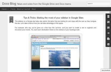 http://googledocs.blogspot.com/2010/10/tips-tricks-making-most-of-your-sidebar.html#!/2010/10/tips-tricks-making-most-of-your-sidebar.html