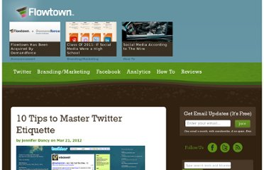 http://www.flowtown.com/blog/10-tips-to-master-twitter-etiquette