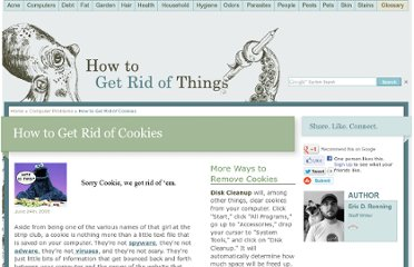 http://www.getridofthings.com/computers/get-rid-of-cookies.htm
