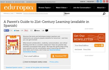 http://www.edutopia.org/parent-21st-century-learning-resource-guide