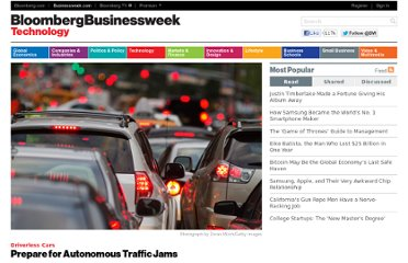 http://www.businessweek.com/articles/2012-03-21/prepare-for-autonmous-traffic-jams