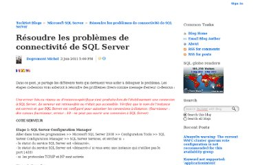 http://blogs.technet.com/b/mdegre/archive/2011/06/04/r-233-soudre-les-probl-232-mes-de-connectivit-233-de-sql-server.aspx