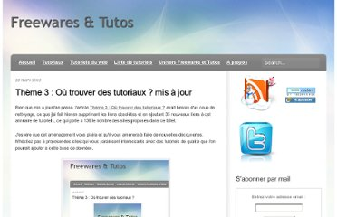 http://freewares-tutos.blogspot.com/2012/03/theme-3-ou-trouver-des-tutoriaux-mis.html