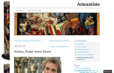 http://armantiste.wordpress.com/2011/05/01/arman-home-sweet-home/