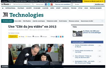 http://www.lemonde.fr/technologies/article/2012/03/22/une-cite-du-jeu-video-en-2013_1673464_651865.html