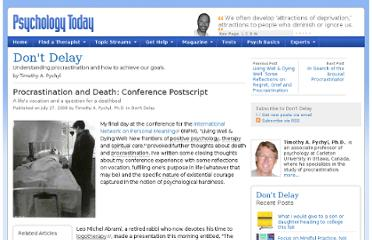 http://www.psychologytoday.com/blog/dont-delay/200807/procrastination-and-death-conference-postscript