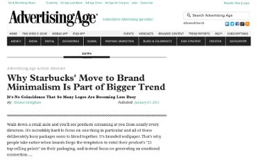 http://adage.com/article/small-agency-diary/starbucks-logo-marketers-learning-quiet/148060/