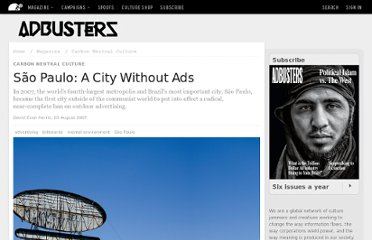http://www.adbusters.org/magazine/73/Sao_Paulo_A_City_Without_Ads.html